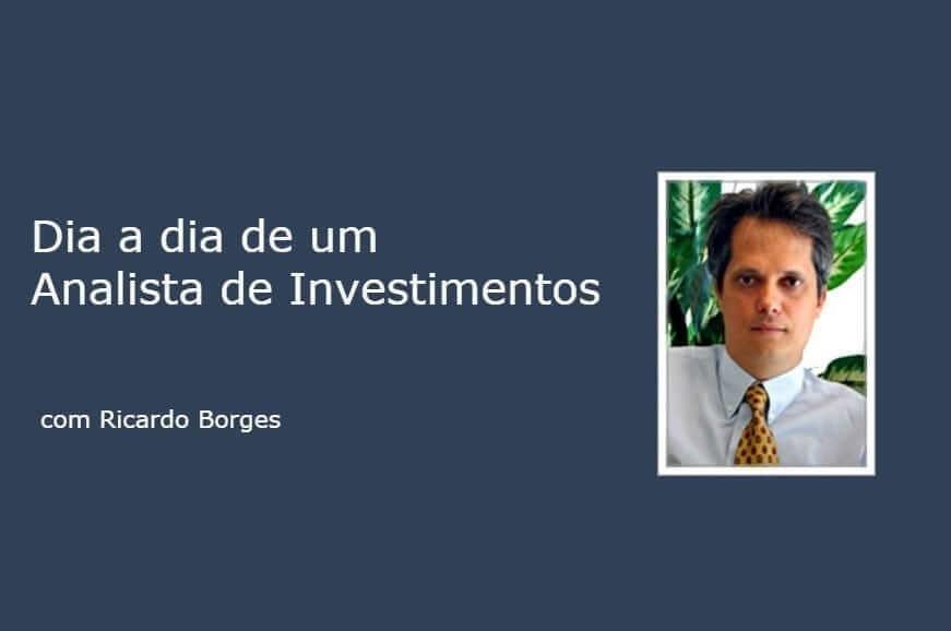 Entrevista: dia a dia de um Analista de Investimentos, com Ricardo Borges
