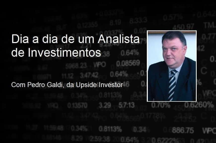 Entrevista: dia a dia de um Analista de Investimentos, com Pedro Galdi
