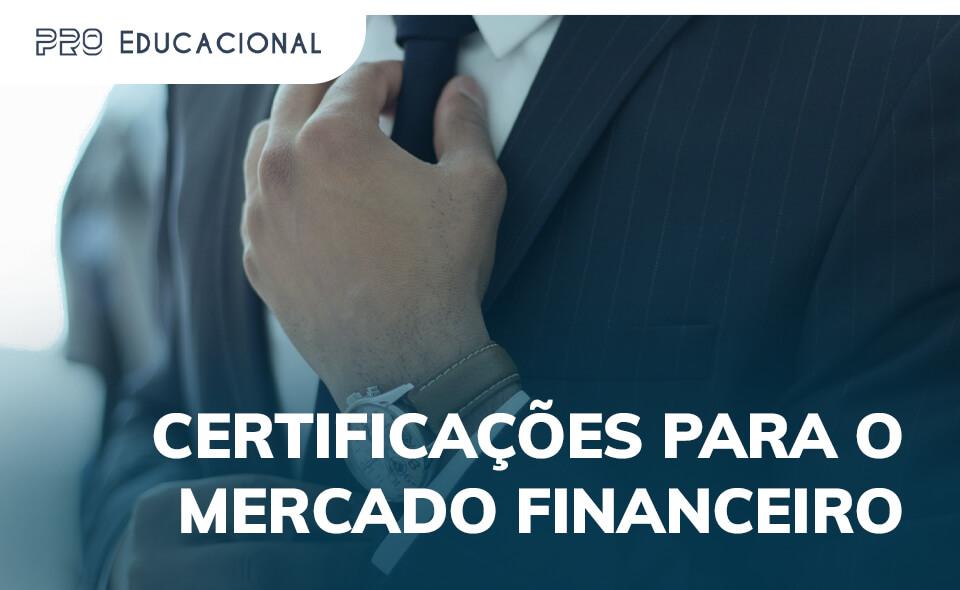 Certificações para o mercado financeiro