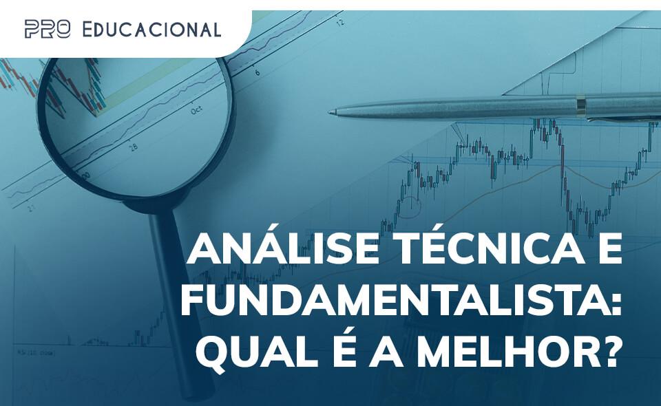 Análise técnica e fundamentalista: qual é a melhor?